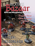 Bexim's Bazaar Gaming Magazine Issue #16