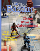 Bexim's Bazaar Gaming Magazine Issue #17