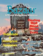 Bexim's Bazaar Gaming Magazine Issue #19