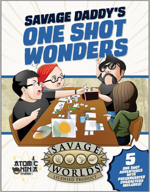 Savage Daddy's One Shot Wonders