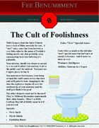 The Cult of Foolishness