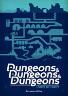 Dungeons & Dungeons & Dungeons: A Simple RPG Concept