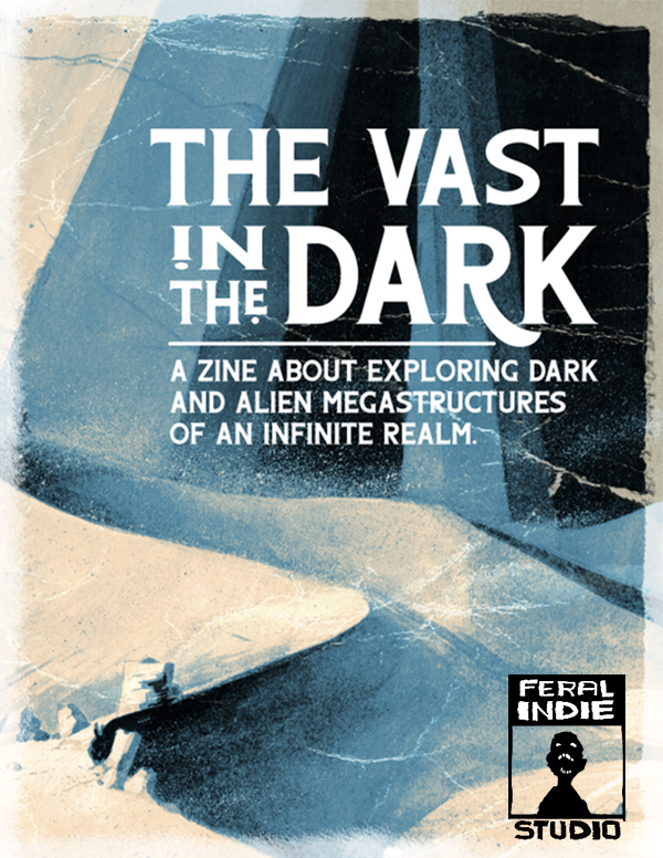 The Vast in the Dark