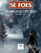 5E Fearsome Critters