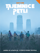 Tajemnice Pętli (Tales from the Loop)