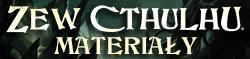 Zew Cthulhu 7 ed. MATERIAŁY