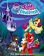 My Little Pony: Tails of Equestria - The Storytelling Game