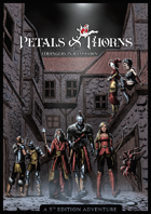 Petals and Thorns: Strangers in Ramshorn (5e)