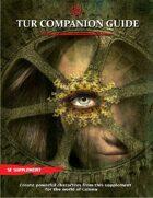 Tur Companion Guide
