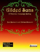 Gilded Suns: A Victorian Campaign Setting