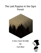 Lost Puppies In The Ogre Forest