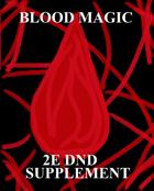 Blood Magic- 2E