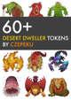 60+ Desert Dweller Tokens