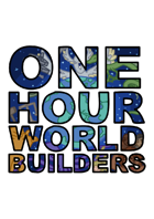 One Hour Worldbuilders