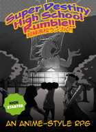 Kickstarter Promo: Super Destiny High School Rumble!!
