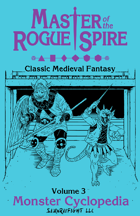 Master of the Rogue Spire - Volume 3: Monster Cyclopedia