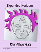 Expanded Horizons - Wrestler
