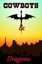 Cowboys and Dragons