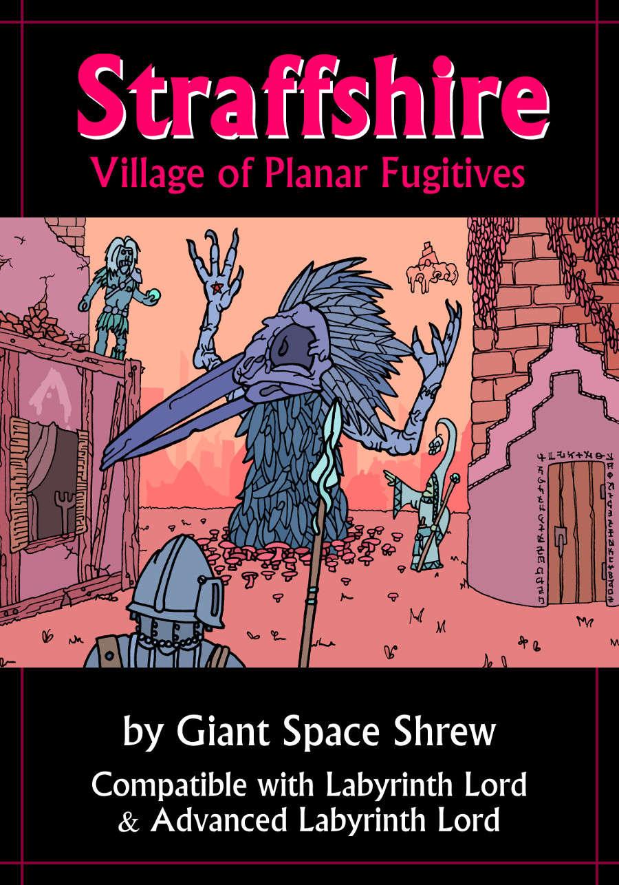 Straffshire: Village of Planar Fugitives (Labyrinth Lord)
