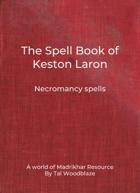 The Spell Book of Keston Laron