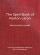 The Spell Book of Keston Laron