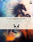 Arcane Tradition: Unicorn