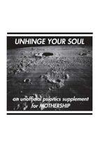 Unhinge Your Soul
