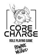 CORE CHARGE Role Playing Game