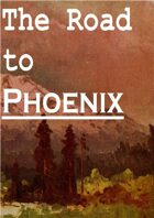 The Road to Phoenix
