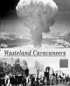 Wasteland Caravaneers [BUNDLE]