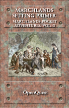Marchlands Pocket Adventure Setting Primer - Supplement for Basic Role Play
