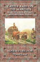 Marchlands Pocket Adventure: Cattle Raid on the Marches - Adventure for Basic Role Play