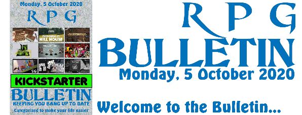 RPG Bulletin 5th October 2020 welcome to the bulletin