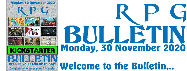 RPG Bulletin 30th November 2020 welcome to the bulletin