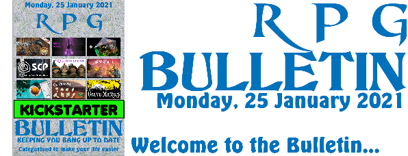 RPG Bulletin 25th January 2021 welcome to the bulletin