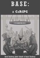 BASE: a CaRdPG (hard cover)
