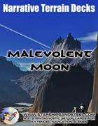 Malevolent Moon: A System Agnostic Narrative Terrain Deck.