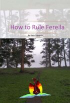 How To Rule Ferella