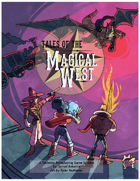Tales of the Magical West Core Book