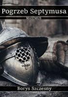 Maximus - Pogrzeb Septymusa