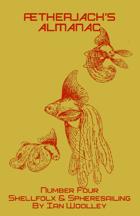 Ætherjack's Almanac Number 4 Shellfolx & Spheresailing (Troika! Compatible!)