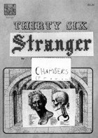 Thirty-Six Stranger Chambers (Preview)