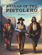 Ballad of the Pistolero