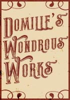 Domille's Wondrous Works