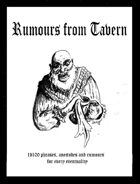 RUMOURS FROM TAVERN - 1d100 phrases, anecdotes and rumours for every eventuality