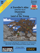 SM00 A Traveller's Atlas of Dunromin and the Land of the Young