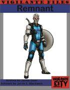 Vigilante Files: Remnant