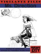 Vigilante Files: Ms. Direction
