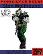 Vigilante Files: Sten Wolfhound