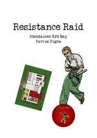 Parvus Pugna - Resistance Raid
